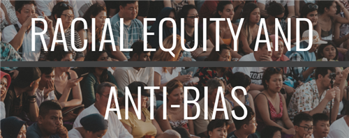 Imagge of Racial Equity and Anti-Bias Banner